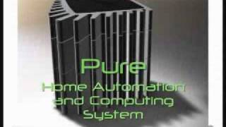 The Pure Drive Home Automation and Computing System - 3rd Place - 2010 Int'l eWaste Competition