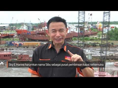 SUKSES: Sky E Marine buktikan kejayaan industri perkapalan di Sibu
