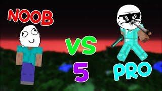 MINECRAFT - NOOB VS PRO 5