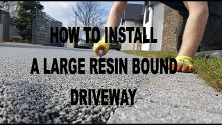 How to install a large resin bound driveway. Resin install