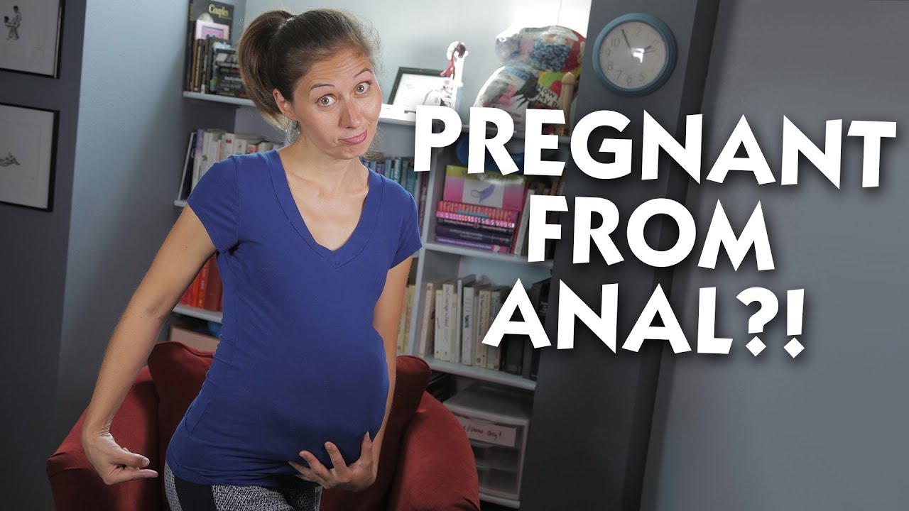 Can you fall pregnant from anal sex