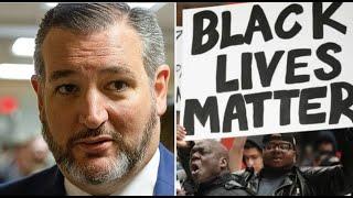 Ted Cruz slams 'Black Lives Matter' organization