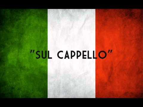 """""""Sul Cappello"""""""
