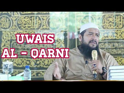 Kisah Haru Uwais Al Qarni Zaman Sahabat - Ustadz Subhan Bawazier
