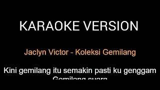 Jaclyn Victor - KOLEKSI GEMILANG ( Karaoke Version )