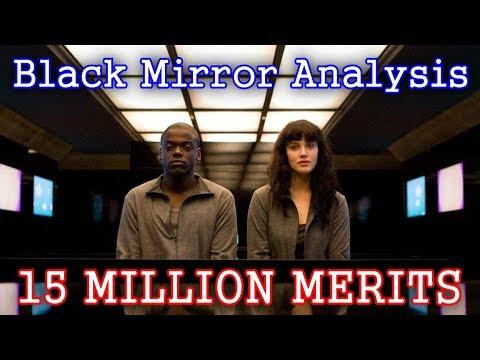 Black Mirror Analysis - 15 Million Merits [RE-UPLOAD]