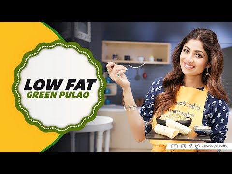 Low Fat Green Pulao | Shilpa Shetty Kundra | Healthy Recipes | The Art Of Loving Food
