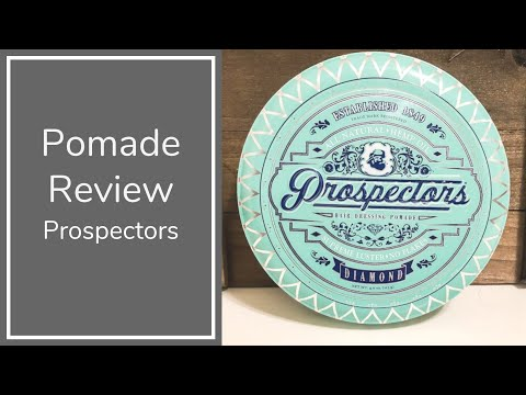 Is Prospectors Newest Pomade Any Good? | Prospectors Diamond Pomade Review