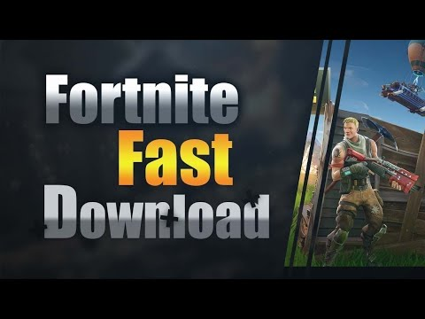 HOW TO DOWNLOAD FORTNITE SUPER FAST