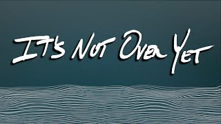 bluefront - It's Not Over Yet (Lyric Video)