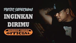 Download Lagu Pieter Saparuane - Inginkan Dirimu (Official Music Video) mp3