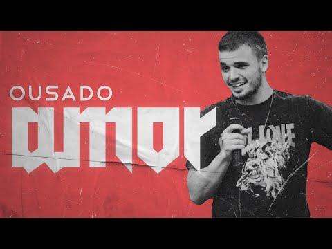 Ousado Amor - Victor Azevedo ADVEC 14/04/2018