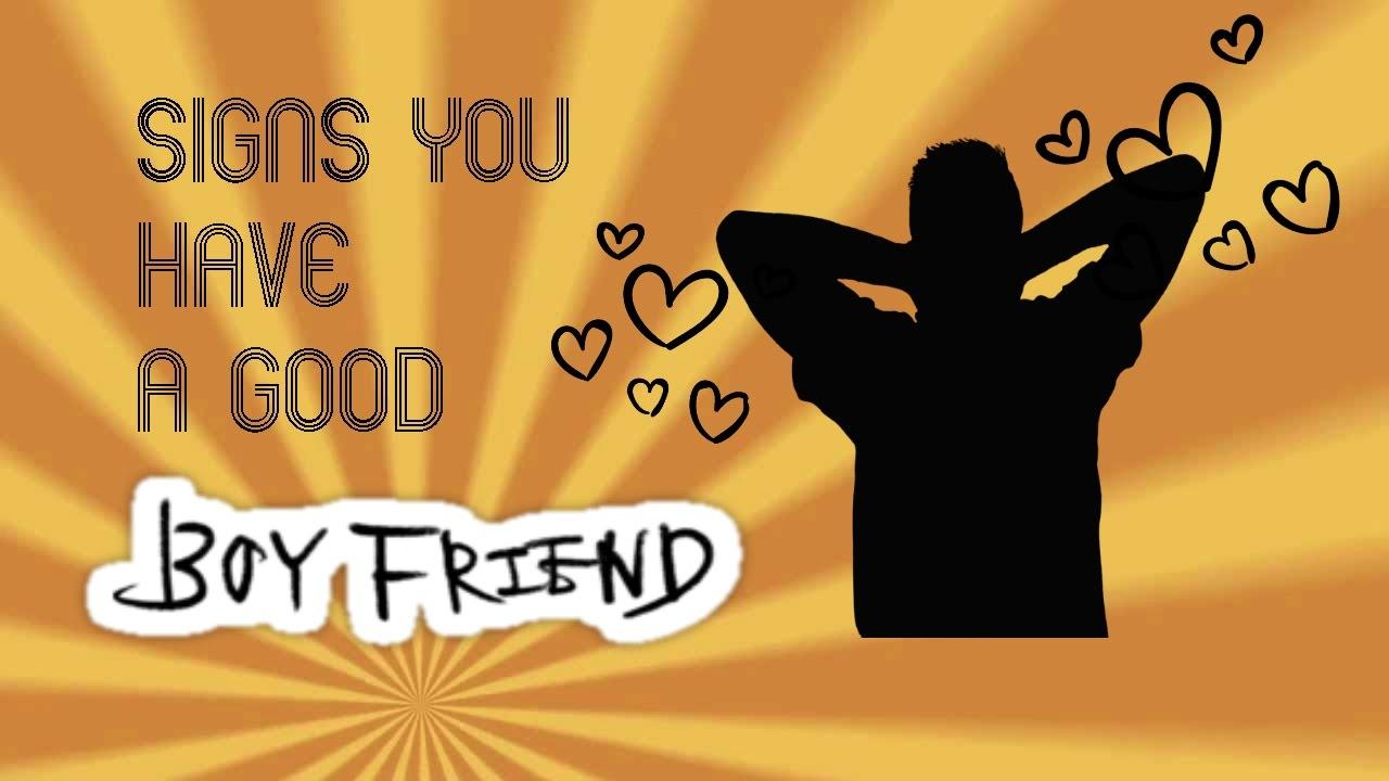 what is a good boyfriend