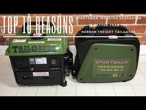 Top 10 reasons a Sportsman Inverter Generator is better than a TailGator from Harbor Freight