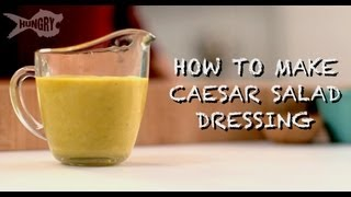 How To Make Caesar Salad Dressing
