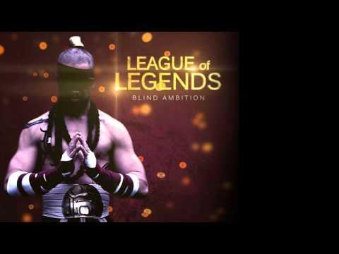 League of Legends: Blind Ambition - Original Score