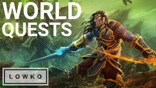 World of Warcraft: WORLD Quests!