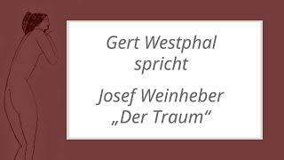 """Josef Weinheber – """"Der Traum"""""""