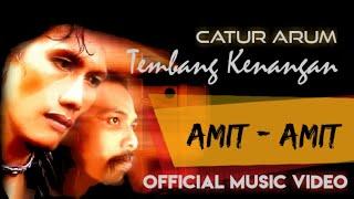 Catur Arum - Amit -amit ( Official Music Video )