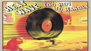 Heatwave ~ All You Do is Dial (432 Hz) Composed by Rod Temperton