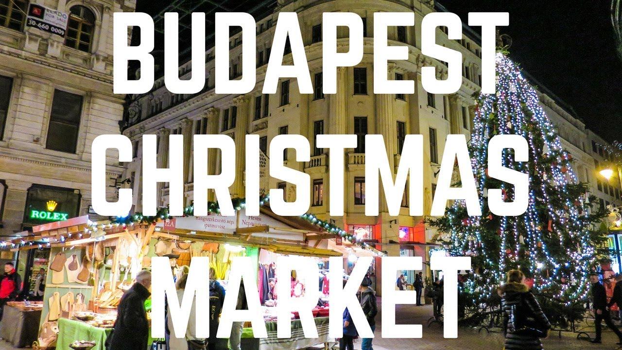 The Budapest Christmas Market - YouTube