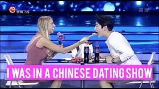 I was in a Chinese dating show