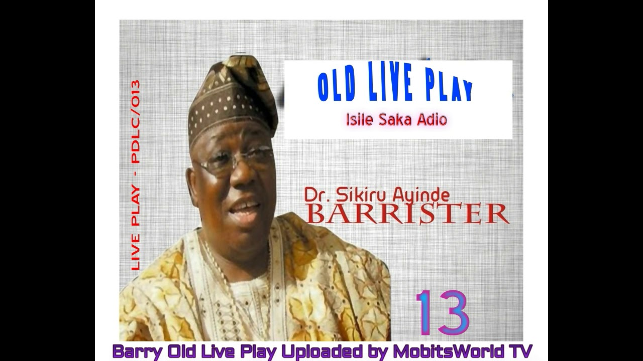Download Alhaji Dr  Sikiru Ayinde Barrister Old Live Play   Ishile Saka Adio