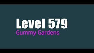 Candy Crush Saga level 579 Help,Tips,Tricks and Cheats