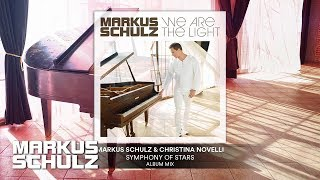 Markus Schulz &amp Christina Novelli - Symphony of Stars Official Audio