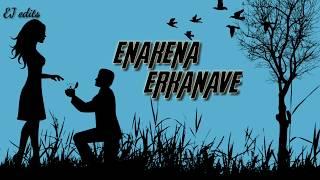 Enakena erkanave || shadow status || love status || EJ edits