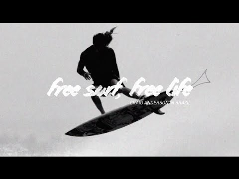 Craig Anderson in Brazil || EP 01: Free surf, free life
