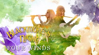 "Blackmore's Night - ""Four Winds"" (Official Lyric Video) - New Album OUT NOW"