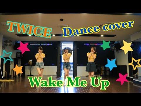 TWICE 【wake me up】dancecover