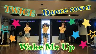 TWICE 【wake me up】dancecover