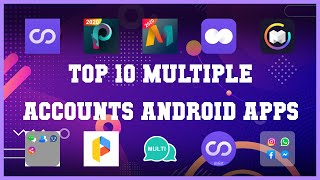 Top 10 Multiple accounts Android App | Review screenshot 4