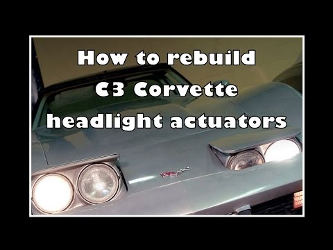 How to rebuild your C3 Corvette headlight actuators