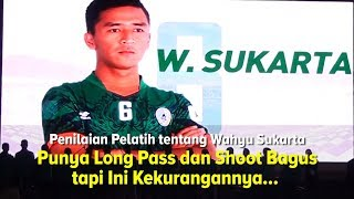 Penilaian Pelatih PSS tentang Penampilan Wahyu Sukarta