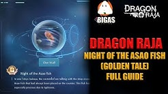 Dragon Raja: Night of Asao Fish (GOLD TALE) FULL GUIDE!