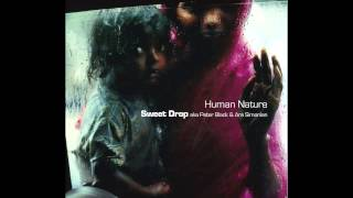 "Sweet Drop - Human Nature ""Freddy Mix"""