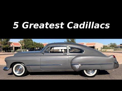 5 Greatest Cadillacs Ever Produced
