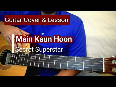 Main Kaun Hoon | Secret Superstar | Guitar Chords Lesson | Meghna Mishra
