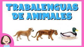 Trabalenguas de animales para niños
