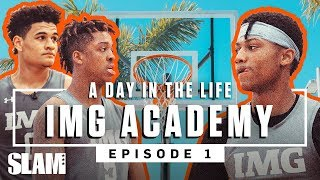 Is IMG Academy THE AVENGERS of High School Hoops? 👊🏽 | SLAM Day in the Life Ep. 1