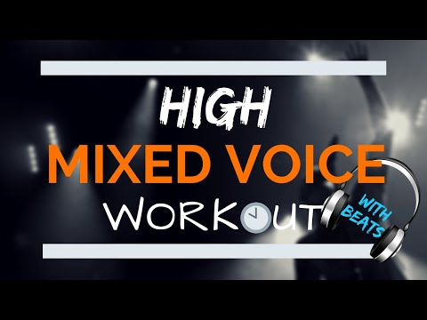 High Mixed Voice Workout -Tenor And High Baritone
