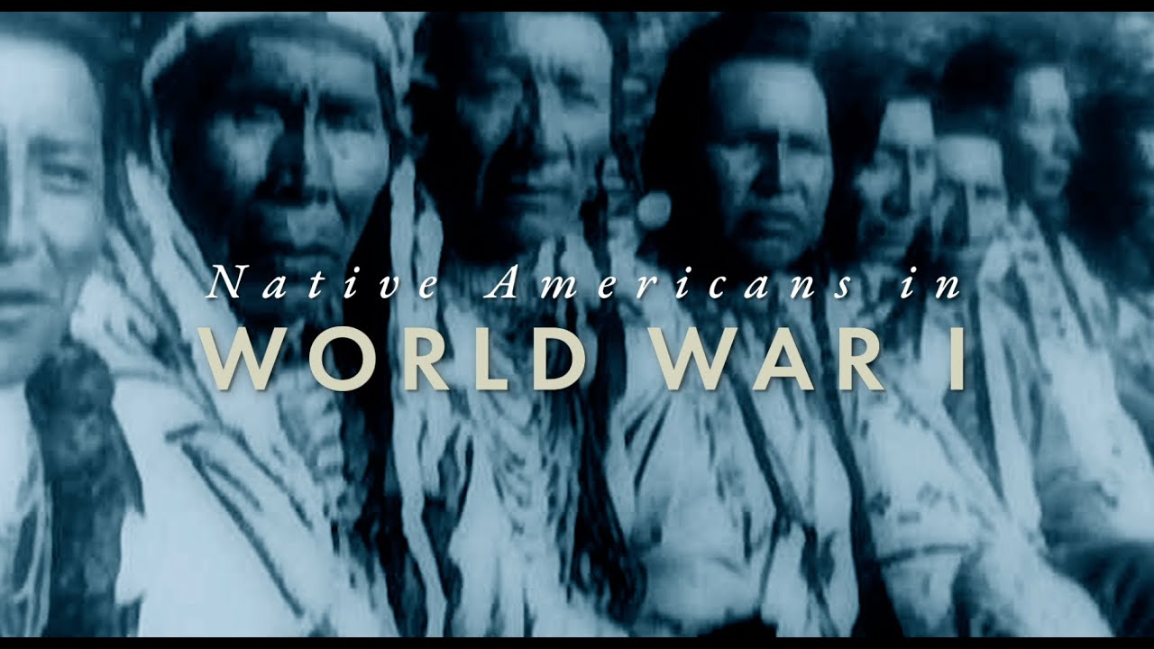 How WWI Changed America: Native Americans in WWI