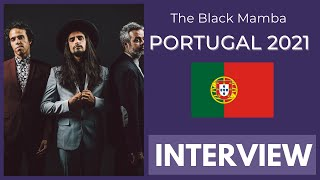 Eurovision 2021 Portugal: The Black Mamba INTERVIEW