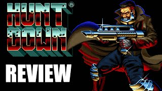 Huntdown Review - The Final Verdict (Video Game Video Review)