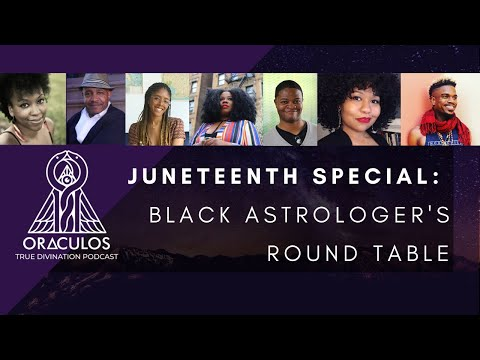 juneteenth-special:-black-astrologer's-round-table