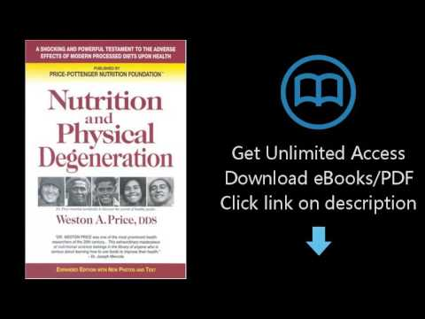 Download Nutrition and Physical Degeneration PDF
