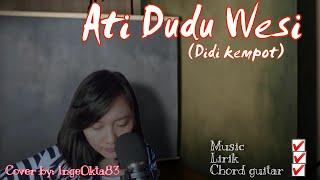 Ati Dudu Wesi Didi Kempot Terbaru Cover Akustik Inge Okta83